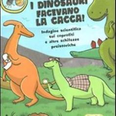Anche i dinosauri facevano la cacca Lapis